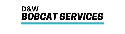 D&W Bobcat Services